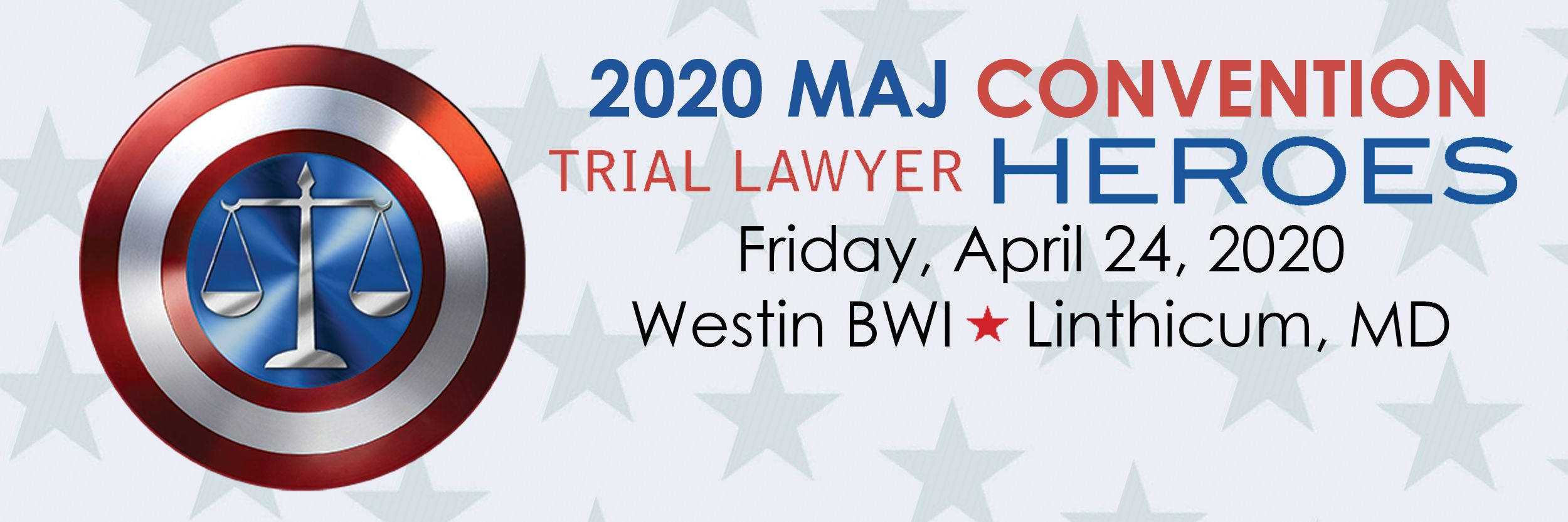 2020 MAJ Convention Trial Lawyer Heroes