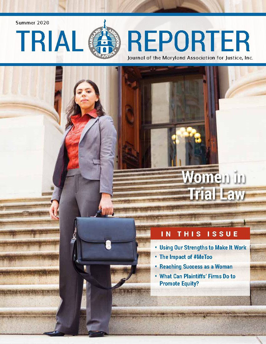 Summer 2020 Issue: Women in Trial Law