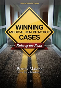 Winning Medical Malpractice Cases with the Rules of the Road